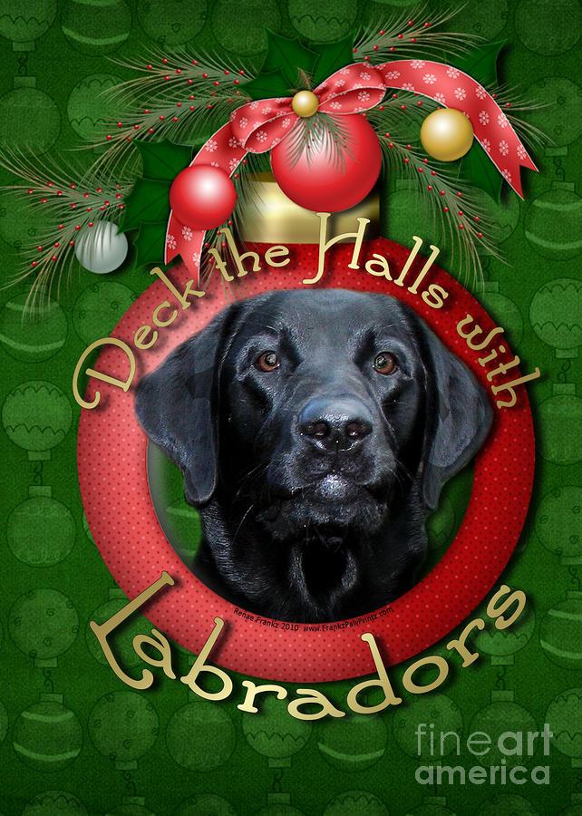 Christmas - Deck The Halls With Labradors Digital Art