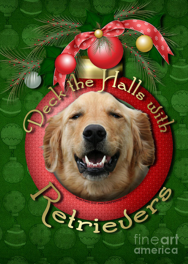 Christmas - Deck The Halls With Retrievers Digital Art  - Christmas - Deck The Halls With Retrievers Fine Art Print