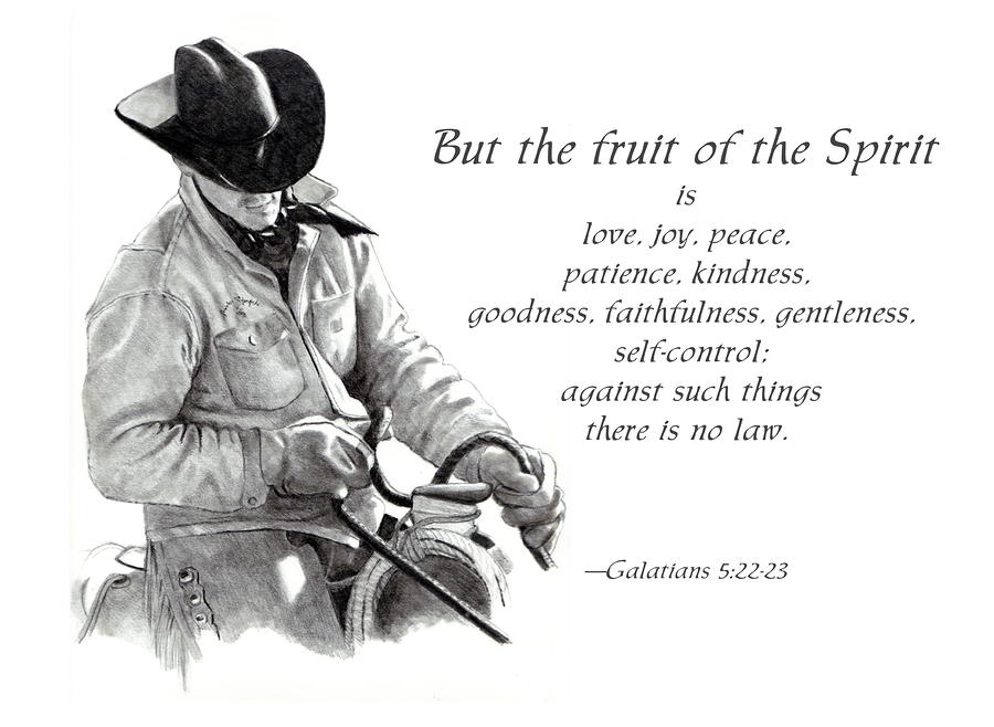 Cowboy With Fruit Of Spirit Scripture Drawing  - Cowboy With Fruit Of Spirit Scripture Fine Art Print