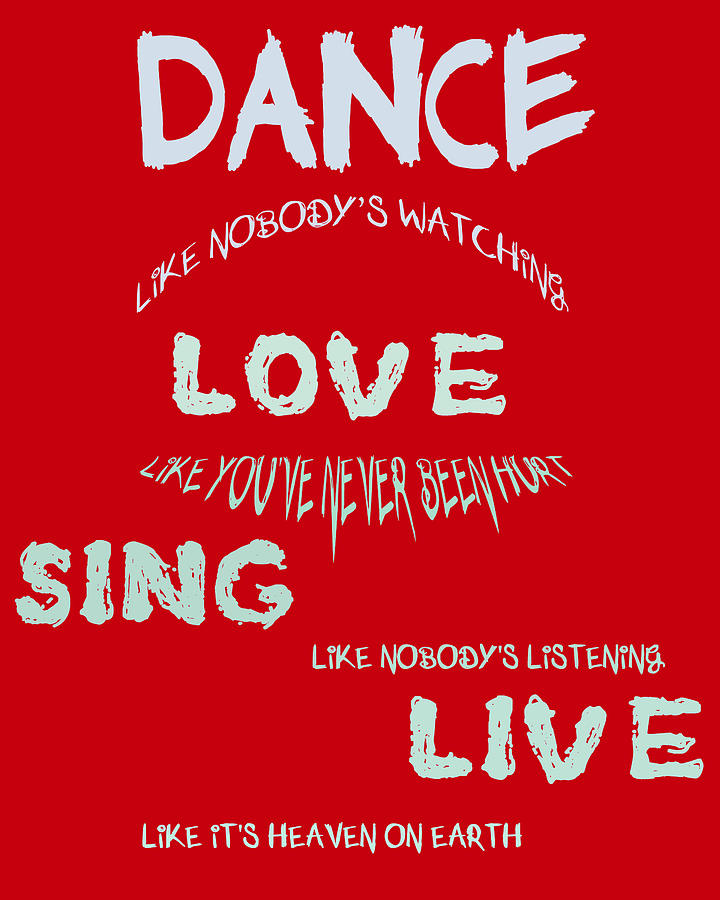 Dance Like Nobodys Watching - Red Digital Art  - Dance Like Nobodys Watching - Red Fine Art Print