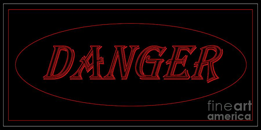 Danger Digital Art  - Danger Fine Art Print