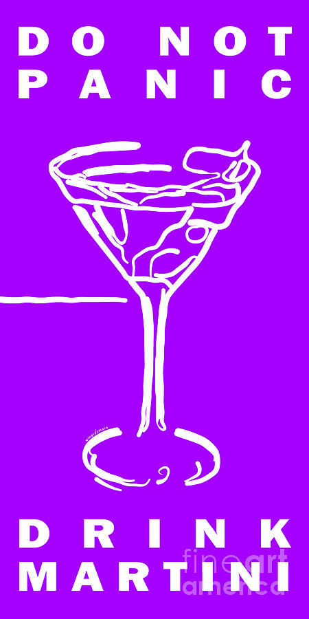 Do Not Panic - Drink Martini - Purple Photograph  - Do Not Panic - Drink Martini - Purple Fine Art Print
