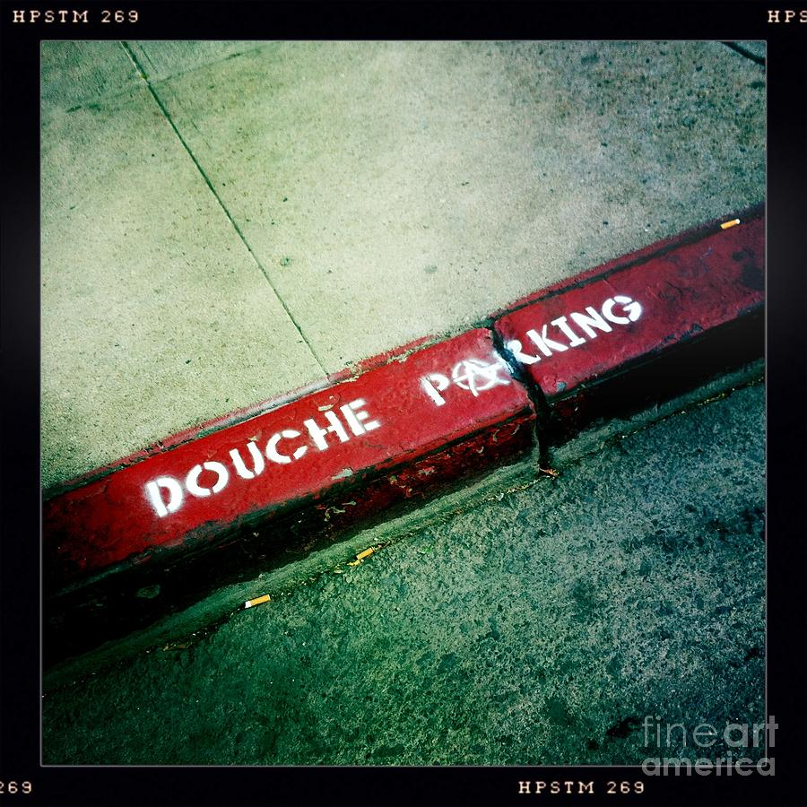 Douche Parking Photograph  - Douche Parking Fine Art Print