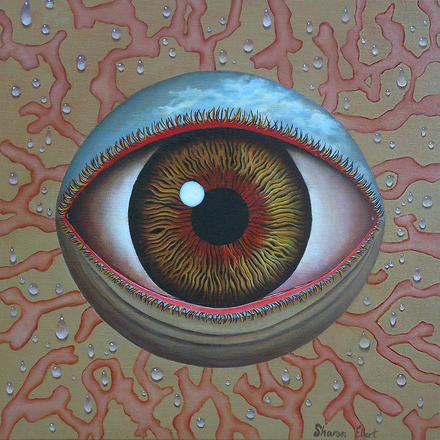 Sharon Ebert.sharonscapes Painting - Eye Dew by Sharon Ebert
