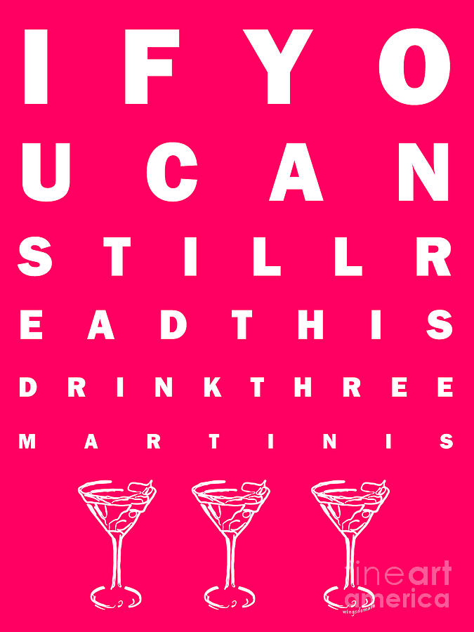 Eye Exam Chart - If You Can Read This Drink Three Martinis - Pink Photograph  - Eye Exam Chart - If You Can Read This Drink Three Martinis - Pink Fine Art Print