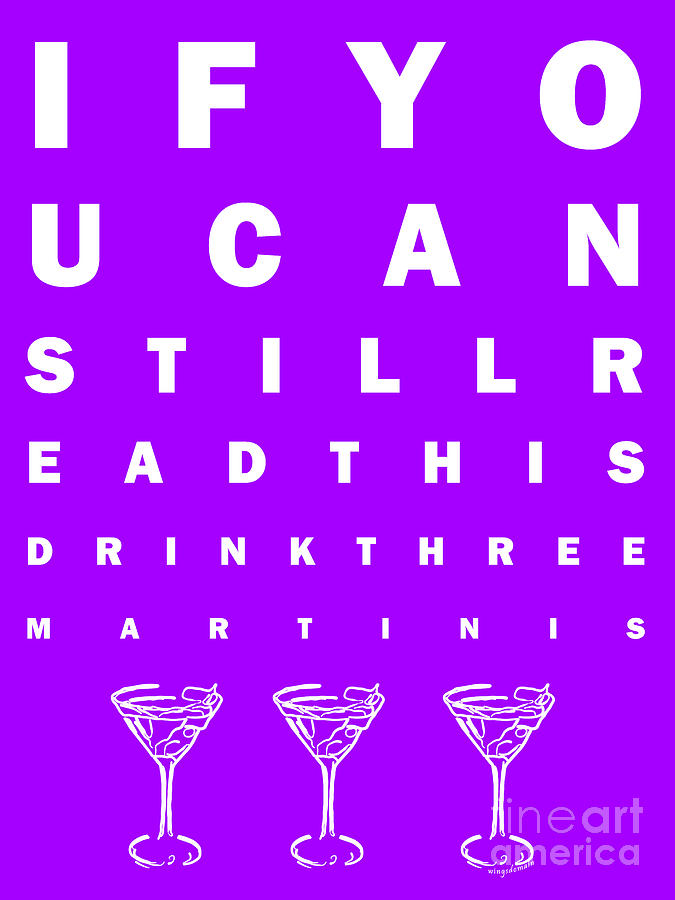 Eye Exam Chart - If You Can Read This Drink Three Martinis - Purple Photograph  - Eye Exam Chart - If You Can Read This Drink Three Martinis - Purple Fine Art Print