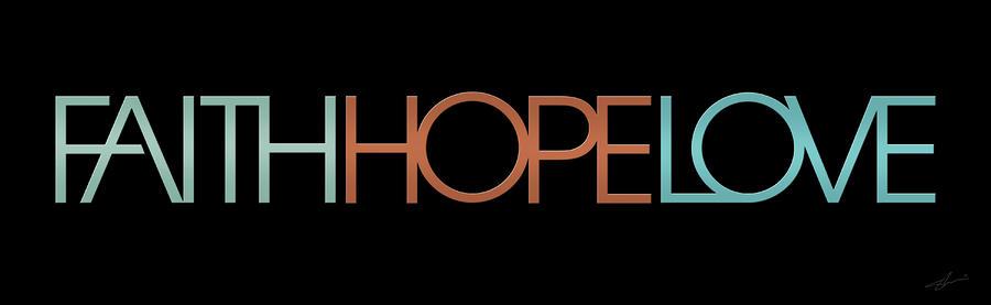 Faith-hope-love 2 Digital Art