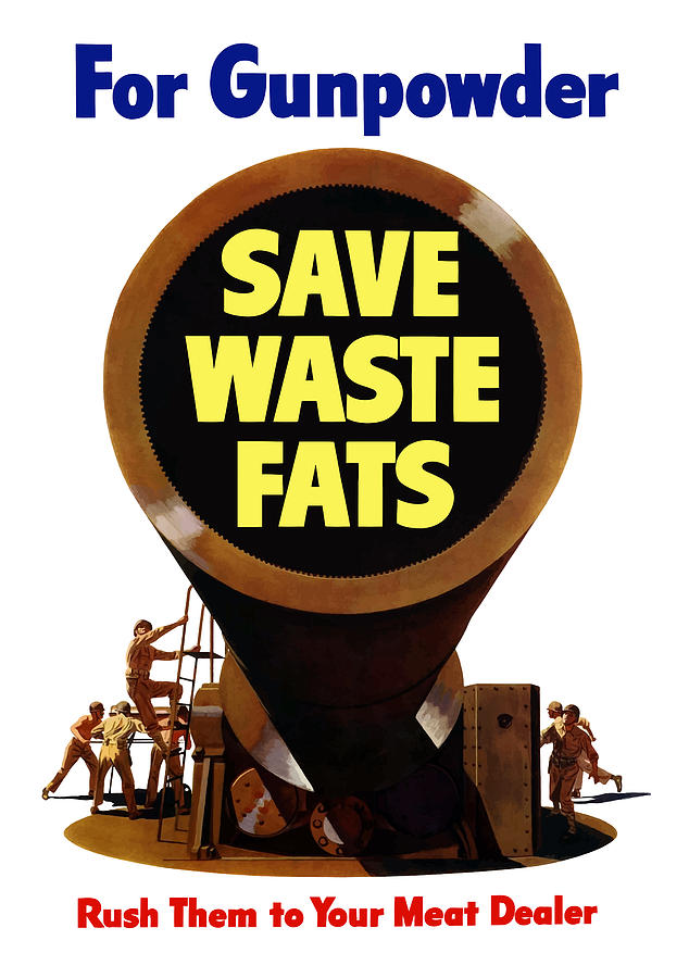 For Gunpowder Save Waste Fats Painting  - For Gunpowder Save Waste Fats Fine Art Print