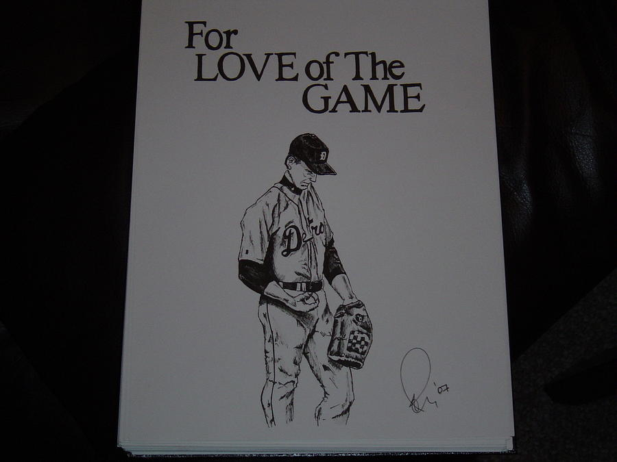 For Love Of The Game Drawing  - For Love Of The Game Fine Art Print