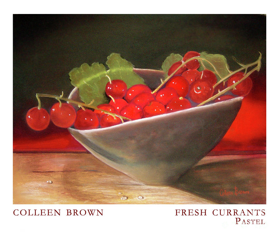 Currants Painting - Fresh Currants by Colleen Brown