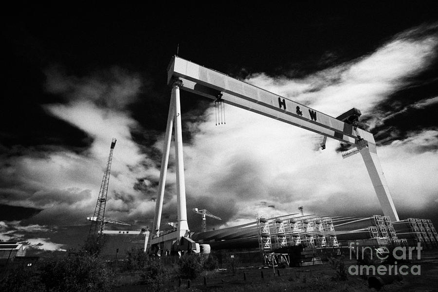 Giant Harland And Wolff Cranes Goliath Amd Samson With Wind Turbine Blades At Shipyard Titanic Photograph