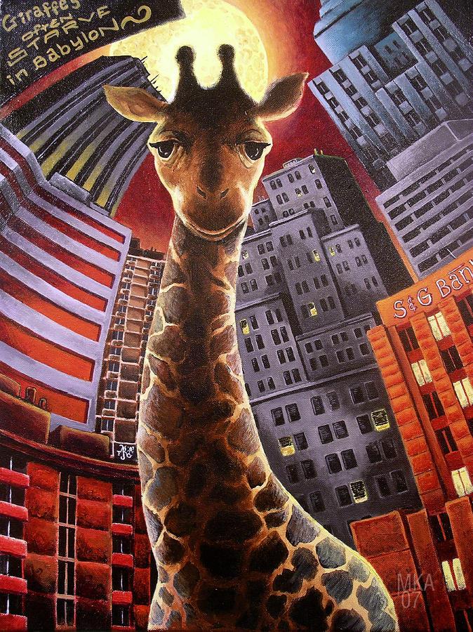 Giraffes Often Starve In Babylon Painting