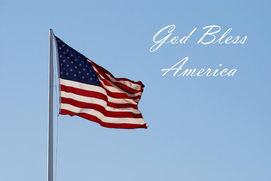God Bless America Photograph
