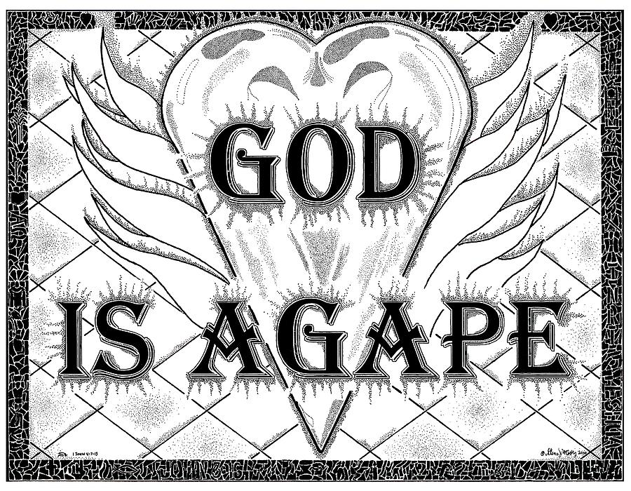 God Is Love - Agape Drawing  - God Is Love - Agape Fine Art Print
