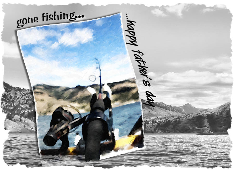 Gone Fishing Fathers Day Card Digital Art  - Gone Fishing Fathers Day Card Fine Art Print