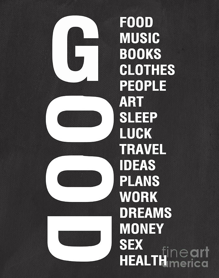Good Things Mixed Media  - Good Things Fine Art Print
