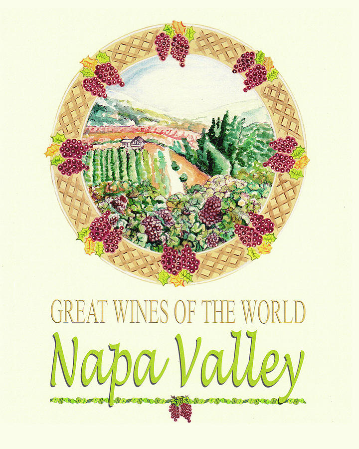 Great Wines Of The World -napa Valley Painting  - Great Wines Of The World -napa Valley Fine Art Print