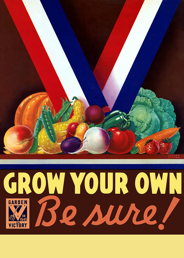 Grow Your Own Victory Garden Painting