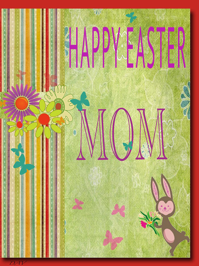 To Mom At Easter 120