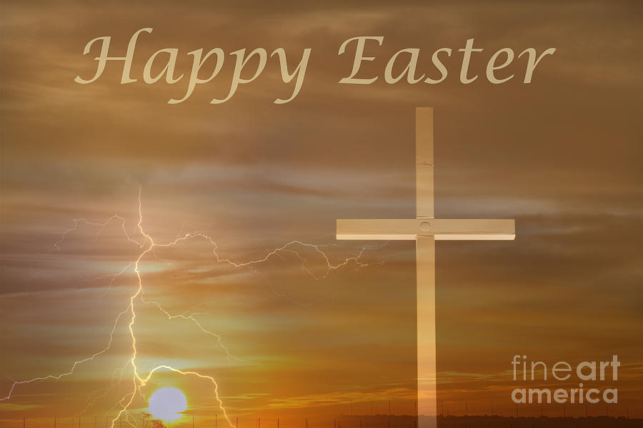 Happy Easter Sunrise Photograph  - Happy Easter Sunrise Fine Art Print
