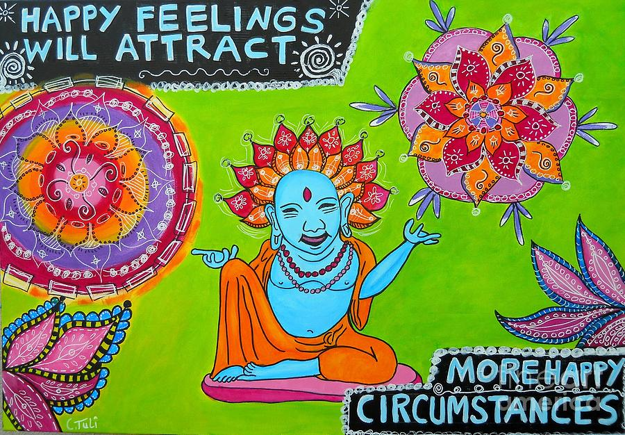 Happy feelings will attract more happy circumstances painting
