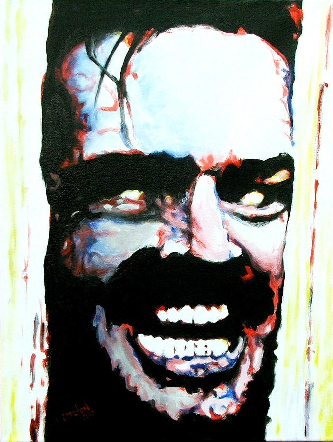 Heres Johnny Painting  - Heres Johnny Fine Art Print