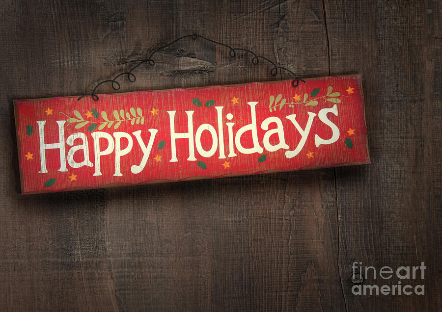 Holiday Sign On Distressed Wood Wall Photograph