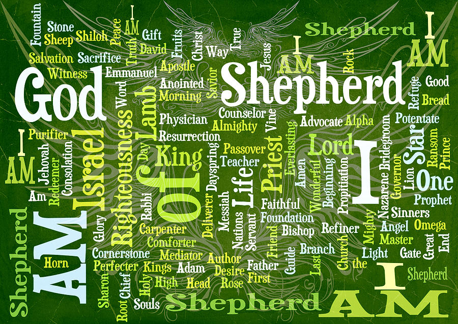 I Am Shepherd Digital Art  - I Am Shepherd Fine Art Print