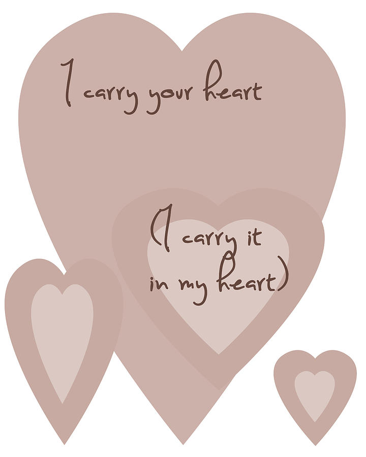 I Carry Your Heart I Carry It In My Heart - Dusky Pinks Digital Art