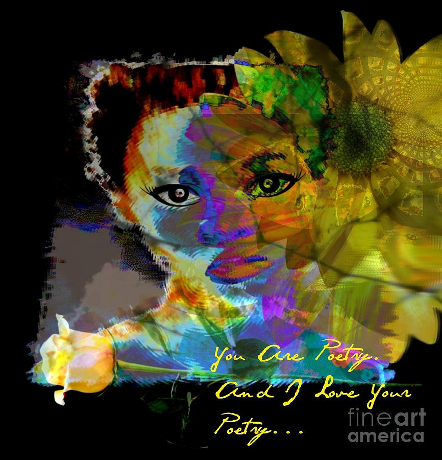 I Love Your Poetry Mixed Media  - I Love Your Poetry Fine Art Print