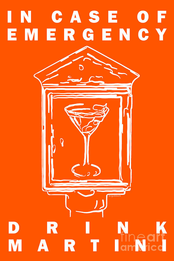 In Case Of Emergency - Drink Martini - Orange Photograph  - In Case Of Emergency - Drink Martini - Orange Fine Art Print