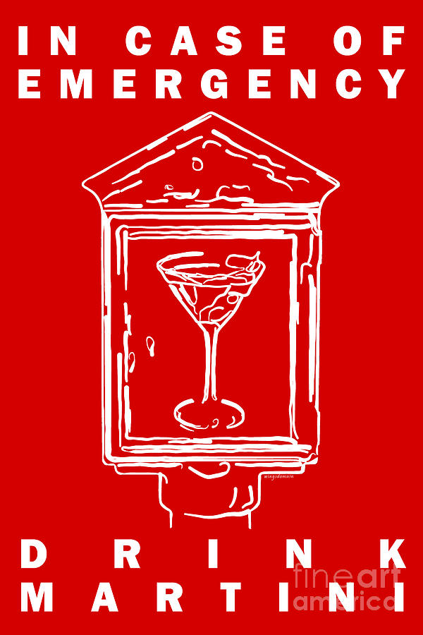 In Case Of Emergency - Drink Martini - Red Photograph  - In Case Of Emergency - Drink Martini - Red Fine Art Print