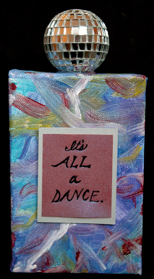 Its All A Dance Mixed Media  - Its All A Dance Fine Art Print