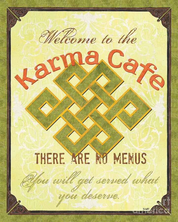 Karma Cafe Painting  - Karma Cafe Fine Art Print
