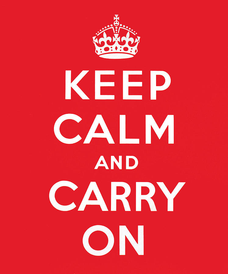 Keep Calm And Carry On Painting
