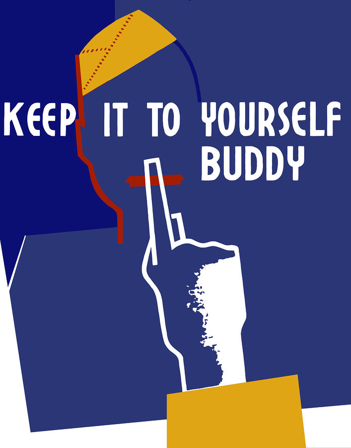 Keep It To Yourself Buddy Digital Art  - Keep It To Yourself Buddy Fine Art Print