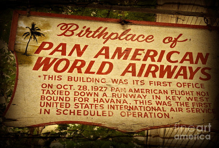 Key West Florida - Pan American Airways Birthplace Sign Photograph