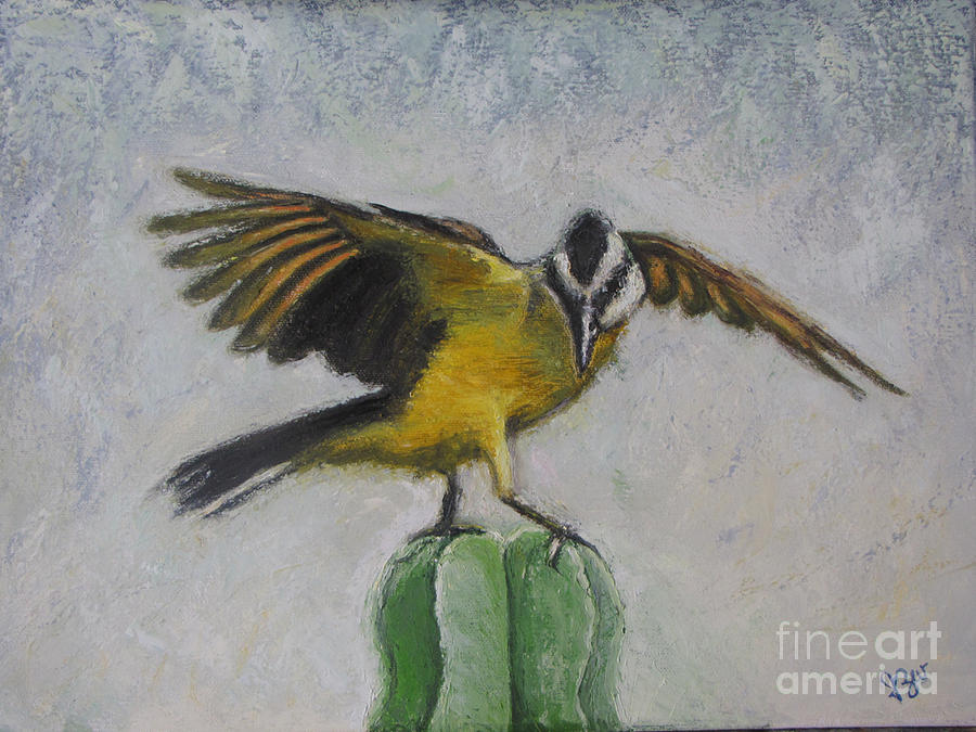 Kiskadee On Cactus Painting  - Kiskadee On Cactus Fine Art Print