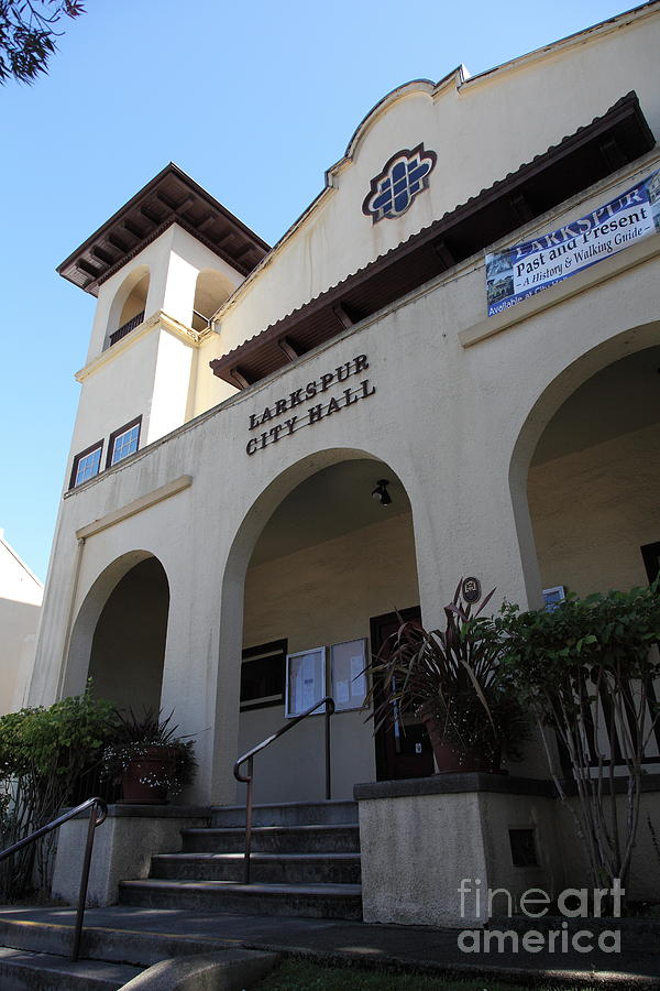 Larkspur City Hall - Larkspur California - 5d18471 Photograph