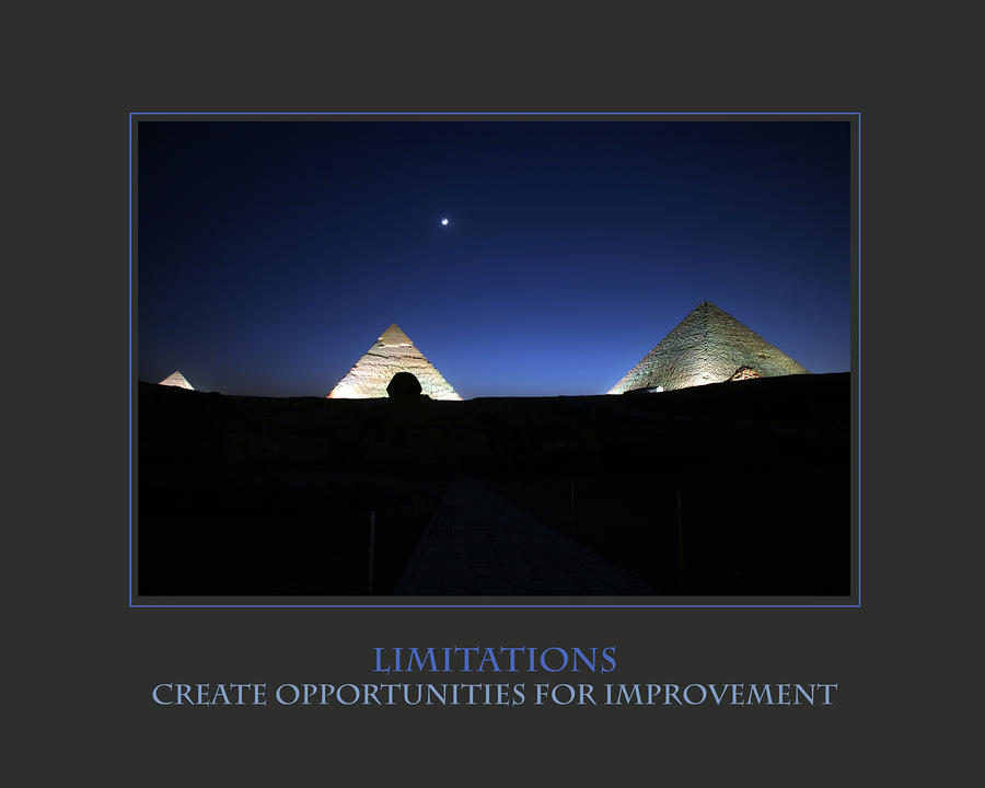 Limitations Create Opportunities For Improvement Photograph
