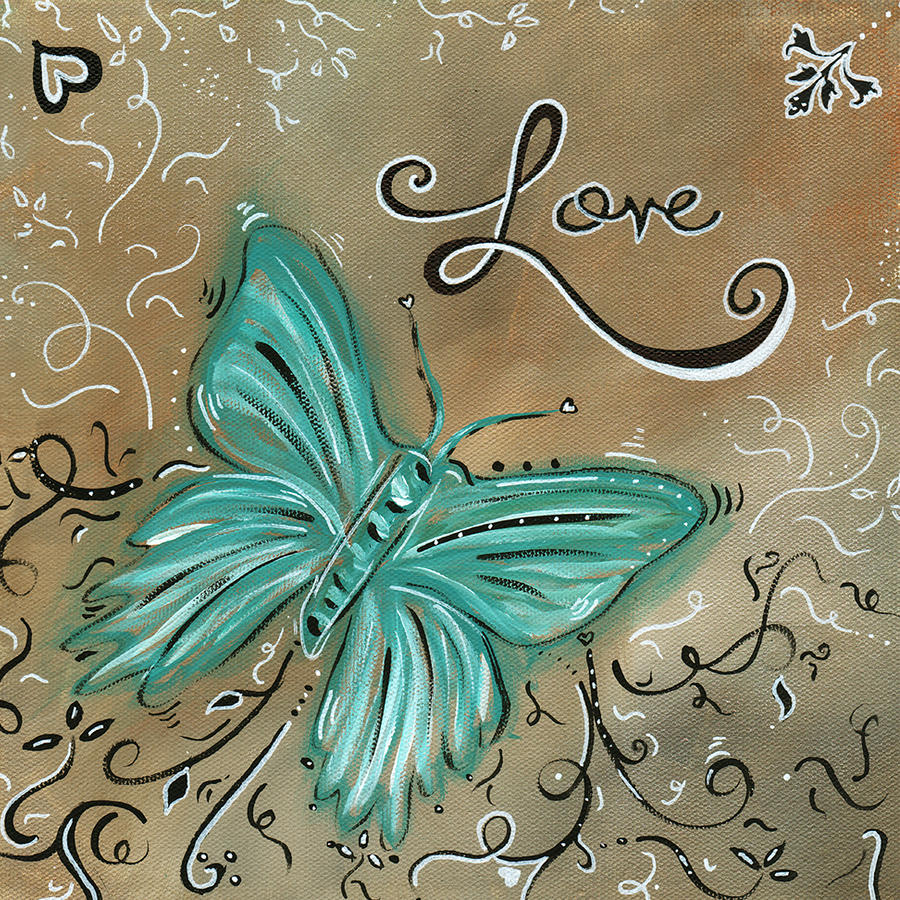 Live And Love Butterfly By Madart Painting