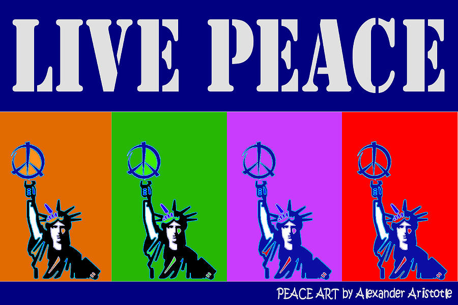 Live Peace Digital Art