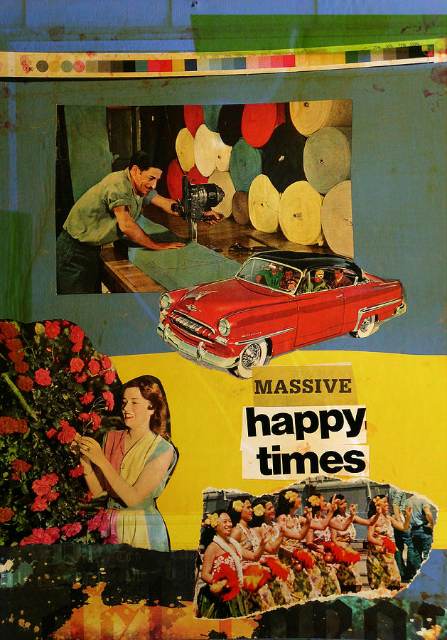 Collage Mixed Media - Massive Happy Times by Adam Kissel
