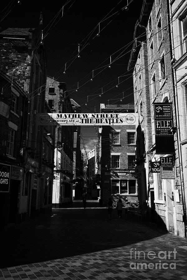 Mathew Street In Liverpool City Centre Birthplace Of The Beatles Merseyside England Uk Photograph  - Mathew Street In Liverpool City Centre Birthplace Of The Beatles Merseyside England Uk Fine Art Print