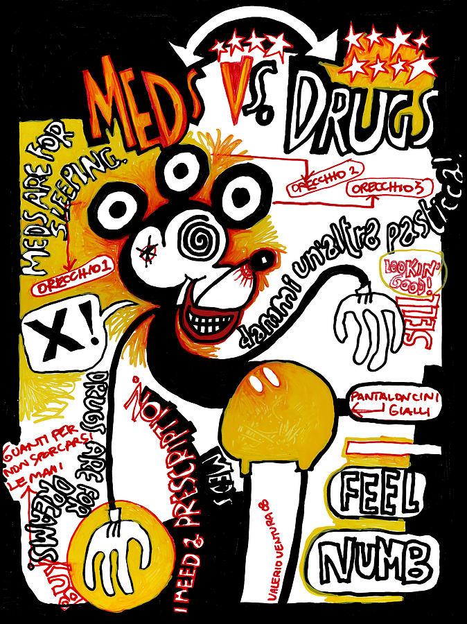 Meds Vs Drugs Painting