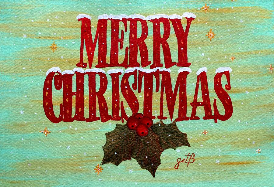Merry Christmas Painting  - Merry Christmas Fine Art Print