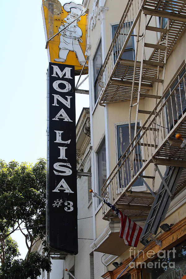 Mona Lisa Restaurant In North Beach San Francisco Photograph  - Mona Lisa Restaurant In North Beach San Francisco Fine Art Print