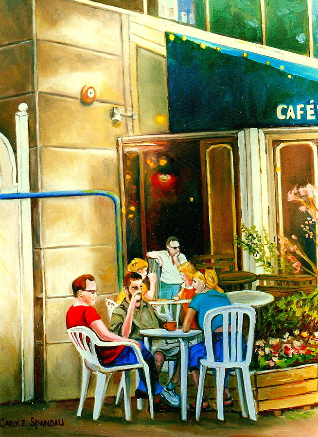 Montreal Cafe Paintings Rue St Denis Painting By Carole