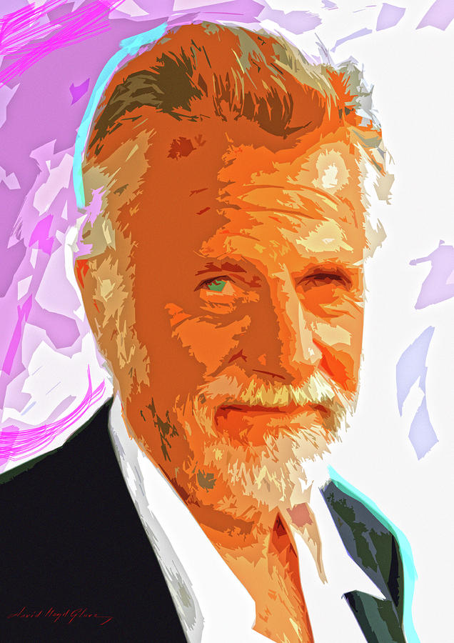Most Interesting Man Painting  - Most Interesting Man Fine Art Print