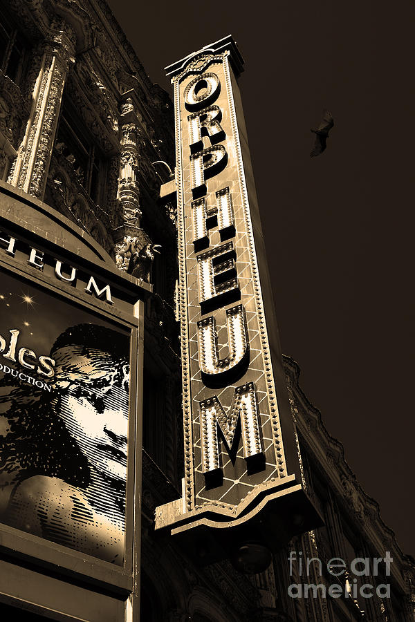Nightfall At The Orpheum - San Francisco California - 5d17991 - Sepia Photograph  - Nightfall At The Orpheum - San Francisco California - 5d17991 - Sepia Fine Art Print